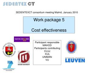 Work package 5 Cost effectiveness