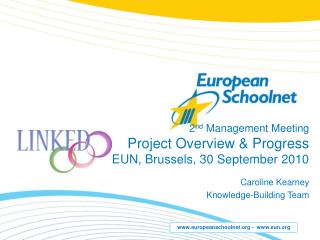 2 nd  Management Meeting Project Overview & Progress EUN, Brussels, 30 September 2010