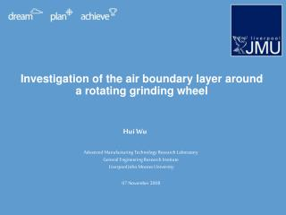 Investigation of the air boundary layer around a rotating grinding wheel