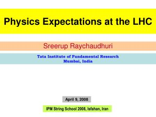 Physics Expectations at the LHC