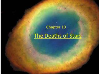 The Deaths of Stars