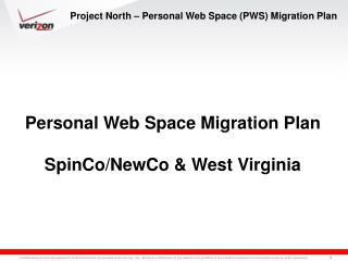 Project North – Personal Web Space (PWS) Migration Plan