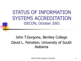 STATUS OF INFORMATION SYSTEMS ACCREDITATION ISECON, October 2001