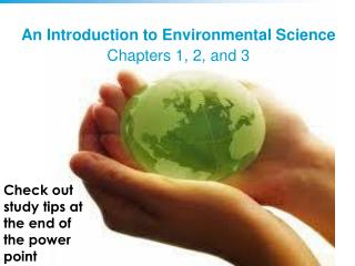 An Introduction to Environmental Science Chapters 1, 2, and 3