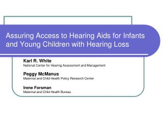 Assuring Access to Hearing Aids for Infants and Young Children with Hearing Loss