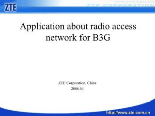 Application about radio access network for B3G