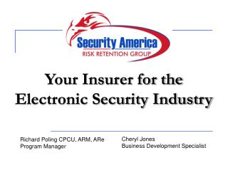 Your Insurer for the Electronic Security Industry