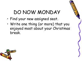 DO NOW MONDAY