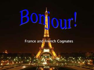 France and French Cognates