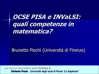 OCSE PISA e INVaLSI: quali competenze in matematica?