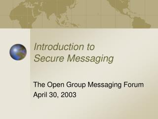 Introduction to  Secure Messaging