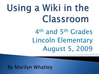 Using a Wiki in the Classroom
