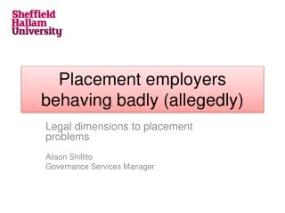 Placement  employers  behaving  badly (allegedly)