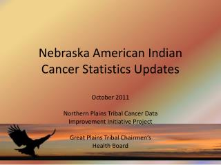 Nebraska American Indian Cancer Statistics Updates