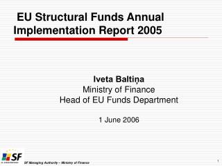 EU Structural Funds Annual Implementation Report 2005