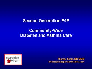 Second Generation P4P  Community-Wide  Diabetes and Asthma Care