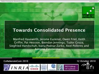 Towards Consolidated Presence
