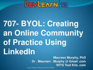 707- BYOL: Creating an Online Community of Practice Using LinkedIn