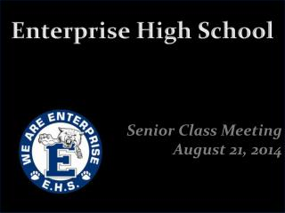 Senior Class Meeting August 21, 2014
