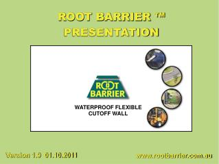 ROOT BARRIER ™  PRESENTATION