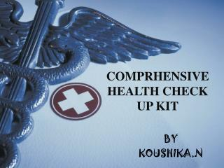 COMPRHENSIVE HEALTH CHECK UP KIT