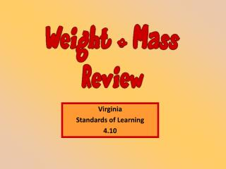 Virginia  Standards of Learning 4.10