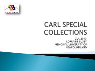 CARL SPECIAL COLLECTIONS
