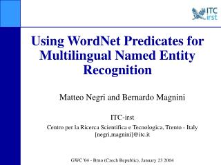 Using WordNet Predicates for Multilingual Named Entity Recognition