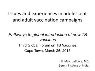 Issues and experiences in adolescent and adult vaccination campaigns
