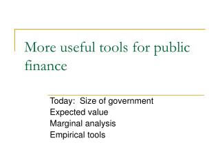 More useful tools for public finance
