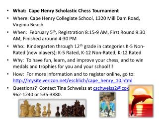 What: Cape Henry Scholastic Chess Tournament