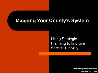 Mapping Your County's System