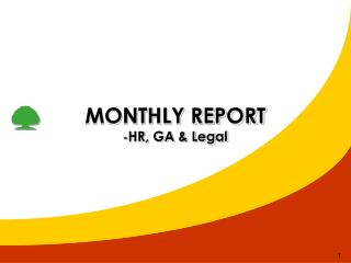 MONTHLY REPORT  - HR, GA &  Legal