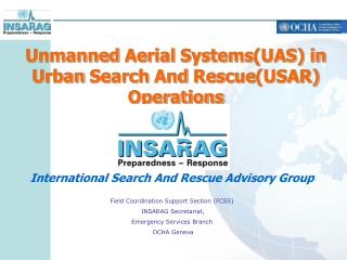 Unmanned Aerial Systems (UAS) in  Urban Search  And  Rescue (USAR) Operations