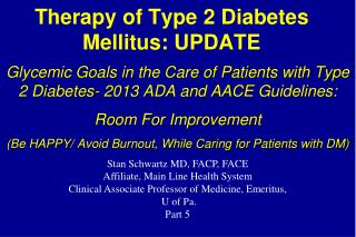 Therapy of Type 2 Diabetes Mellitus: UPDATE