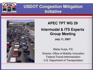 USDOT Congestion Mitigation Initiative
