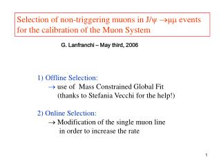 Selection of non-triggering muons in J/ ψ  μμ  events  for the calibration of the Muon System