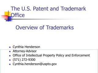 The U.S. Patent and Trademark Office