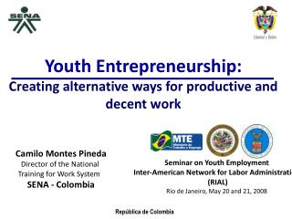 Youth Entrepreneurship:  Creating alternative ways for productive and decent work