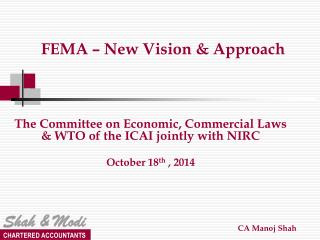 FEMA – New Vision & Approach