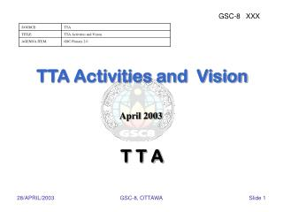 TTA Activities and  Vision