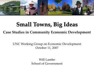 Small Towns, Big Ideas  Case Studies in Community Economic Development
