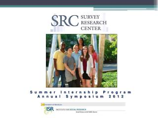 Summer Internship Program Annual Symposium 2012