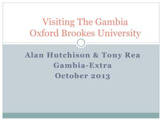 Visiting The Gambia Oxford Brookes University
