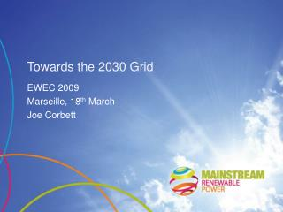 Towards the 2030 Grid