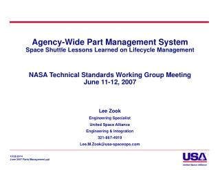 Lee Zook Engineering Specialist  United Space Alliance Engineering & Integration 321-867-4919