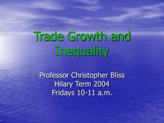 Trade Growth and Inequality