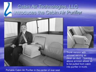 Cabin Air Technologies, LLC Introduces the Cabin Air Purifier