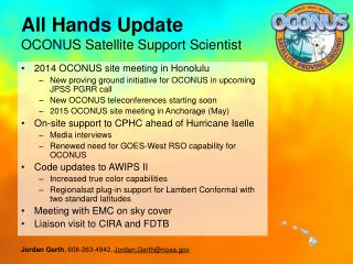 All Hands Update OCONUS Satellite Support Scientist