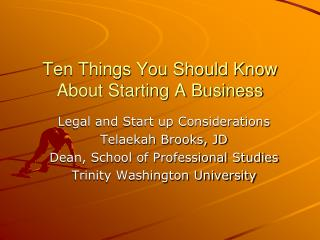 Ten Things You Should Know About Starting A Business